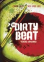 The Dirty Beat (2007)
